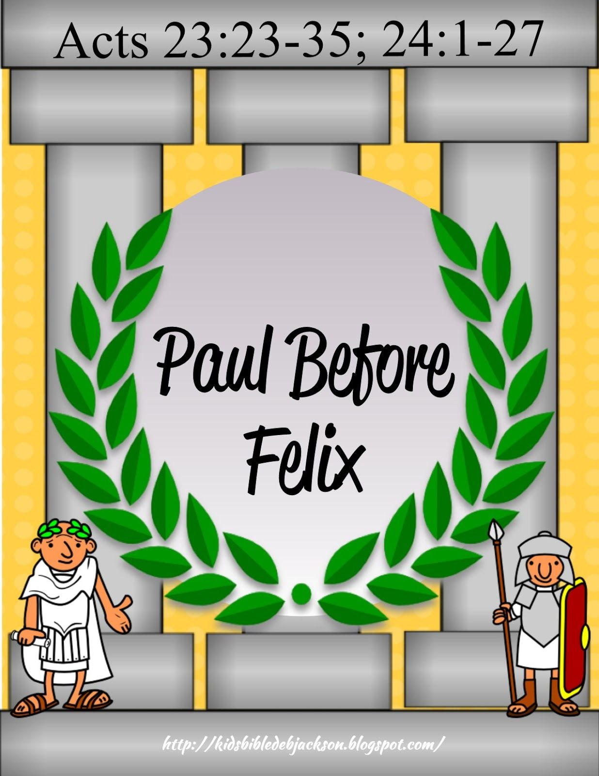 Paul Goes Before Felix Paul Bible Preschool Bible Activities