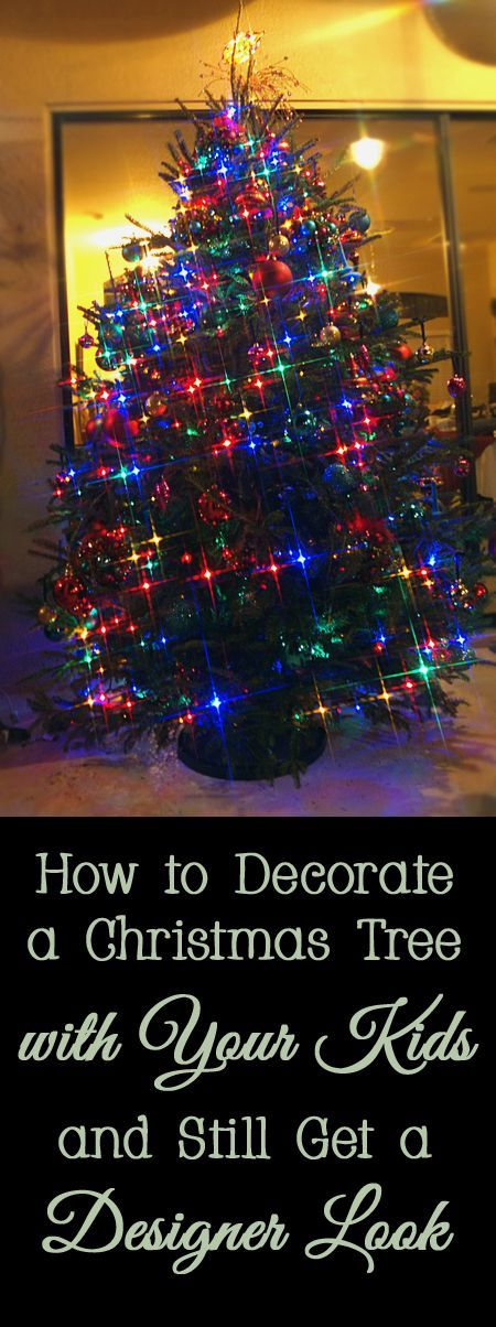 How to Decorate a Christmas Tree with Your Kids and Still Get a