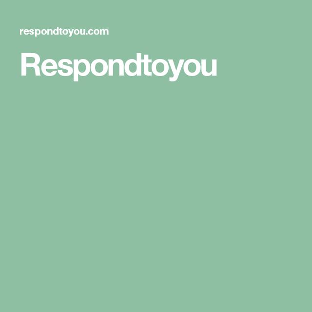Respondtoyou
