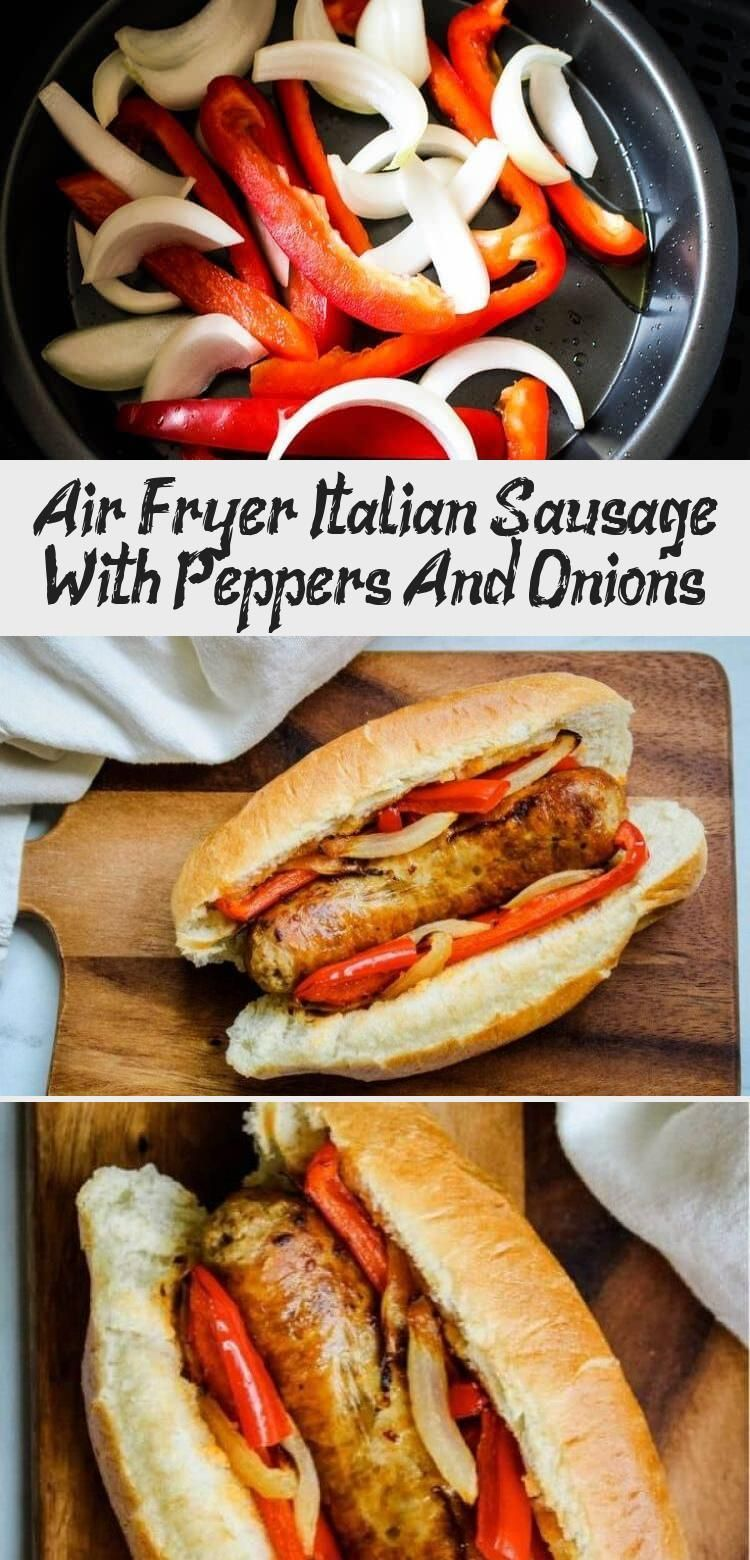 Air Fryer Italian Sausage With Peppers And Onions