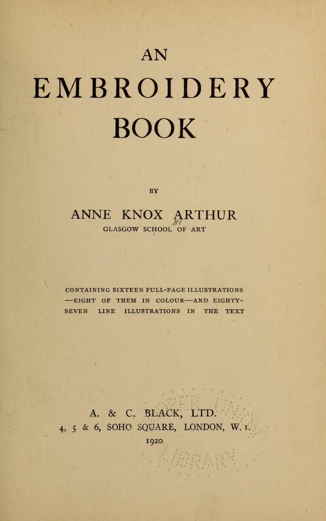 An embroidery book by Arthur, Anne Knox Published 1920   Libros ...