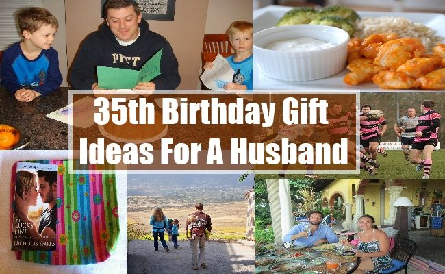35th Birthday Gift Ideas For A Husband Present Him