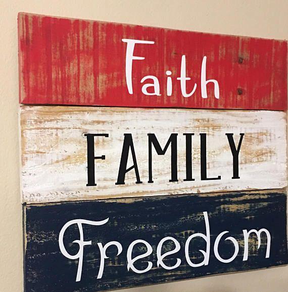 Patriotic Decorations, Americana Decor, Wooden American Flag, American Flag Wall Art, American Flag Decor, Faith Family Freedom Wood Sign