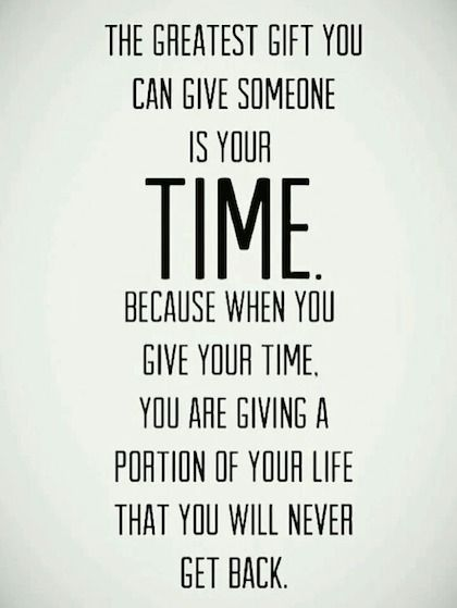 Quotes About Giving Back Fascinating Greatest Gift Is Time Giving Back Picture Quote WANTING TO SAY