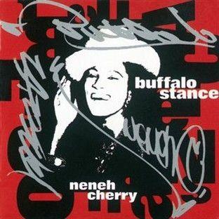 Buffalo Stance by Neneh Cherry