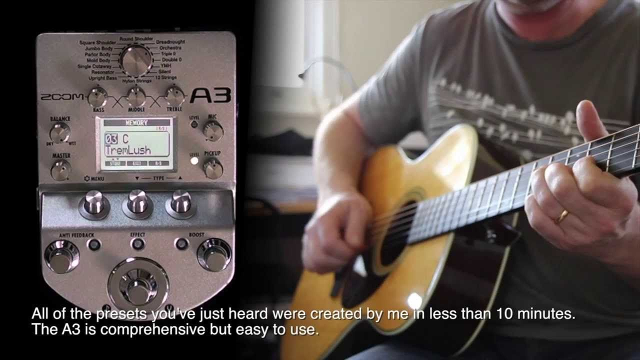 Zoom A3 Acoustic Pre Amp Effects Modeller Demonstration And Revi Acoustic Guitar Gadgets Pedalboard