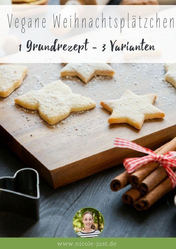 Vegane Weihnachtsplätzchen: Basis Rezept mit 3 Varianten