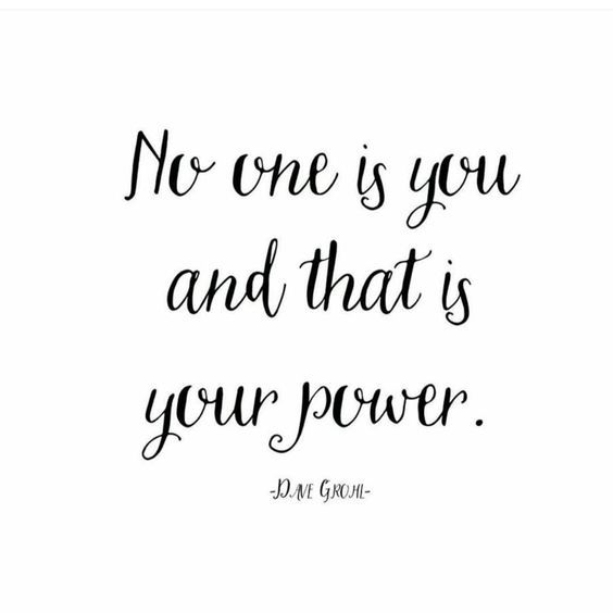 no one is you and that is your power - Google Search