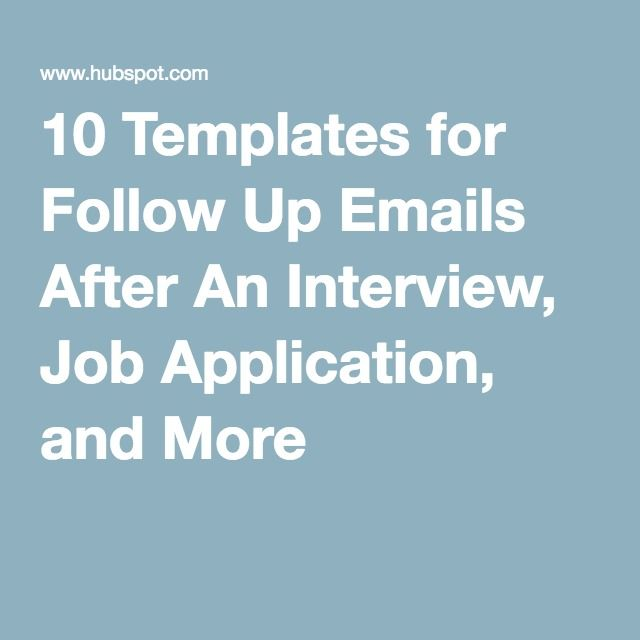 10 Templates for Follow Up Emails After An Interview, Job - follow up on resume