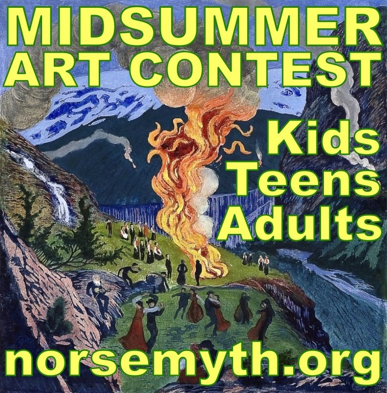 MIDSUMMER ART CONTEST BEGINS – Celebrity judges: comics superstar Simon Fraser (Doctor Who, Judge Dredd, Nikolai Dante) & Dr. Merrill Kaplan (Director of Scandinavian Program Faculty at Ohio State University). There are kid, teen & adult categories. New theme this time, so follow link for rules. PLEASE SHARE!