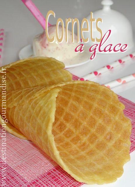Destination gourmandise: Cornets à glace en gaufrette