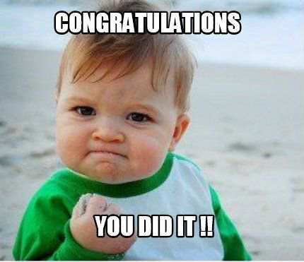 Image result for congratulations you did it | Congratulations quotes, Math  memes funny, New year meme