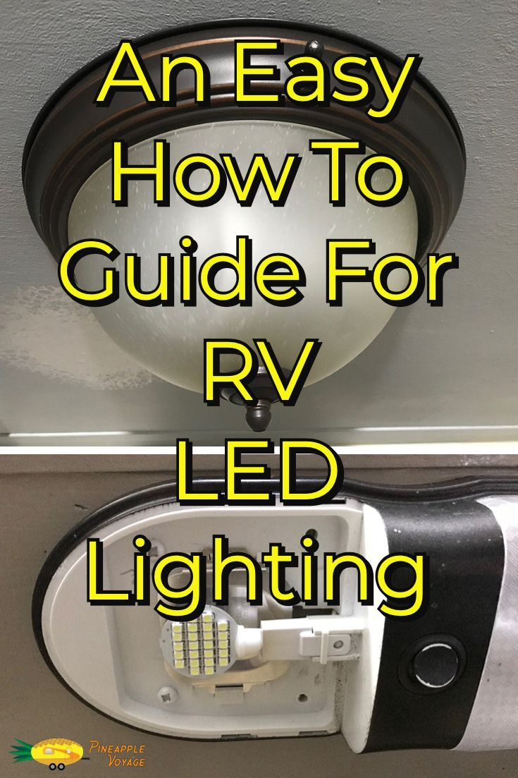 Lampade A Led Per Camper.An Easy How To Guide For Rv Led Lighting Rv Tips Rv Led