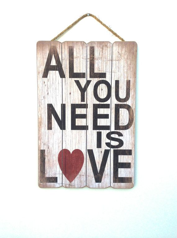 All You Need Is Love Sign Wooden Love Sign All You Need Is Love Wall Art All You Need Is Love Love Signs Love Wall Art