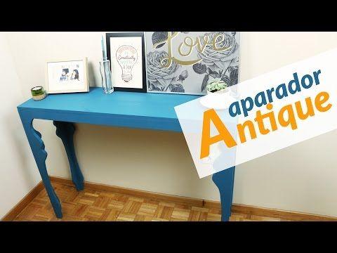 DIY - Aparador Antique - YouTube