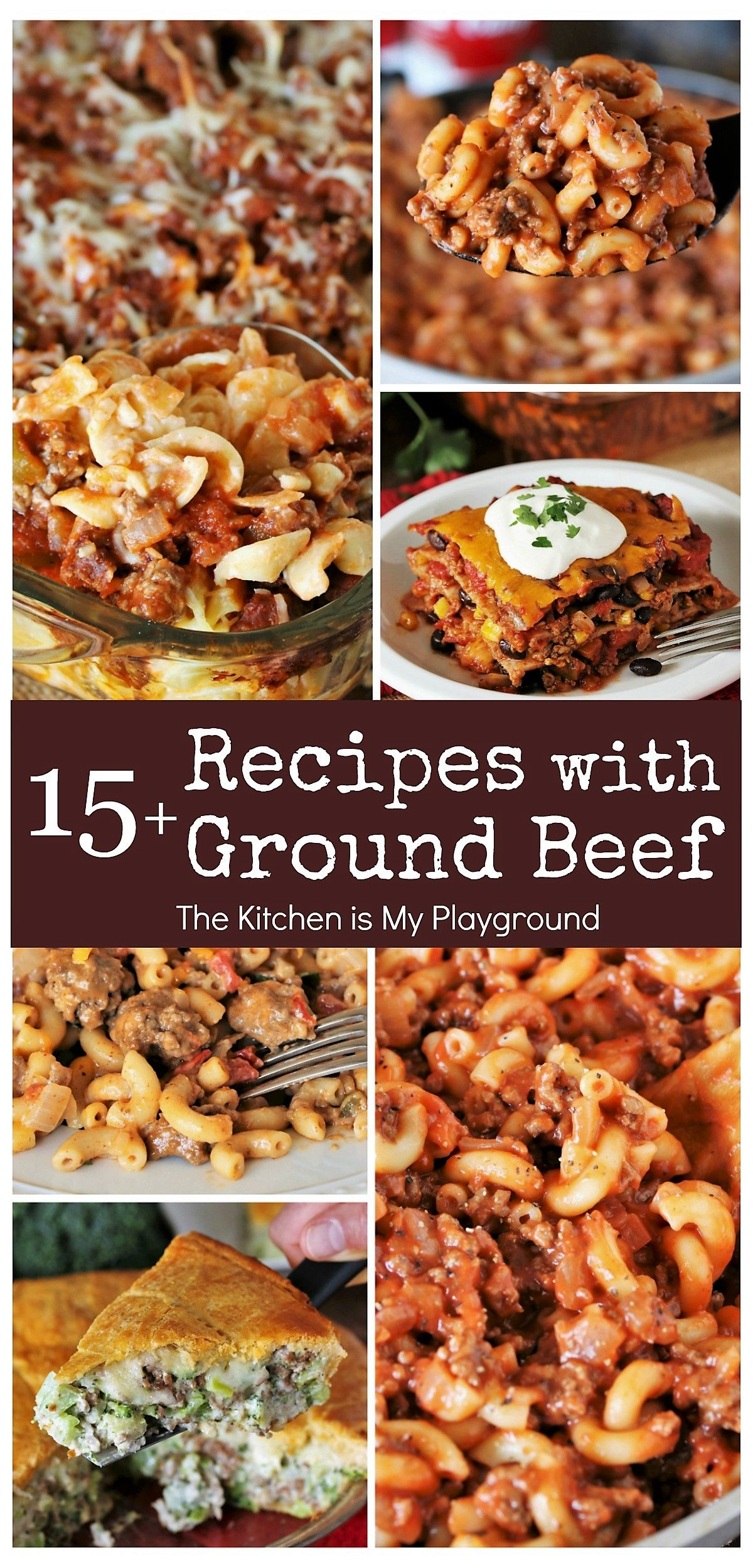 15 Dinner Recipes With Ground Beef Easy Ideas The Whole Family Will Love In 2020 Dinner With Ground Beef Ground Beef Recipes Beef Dinner