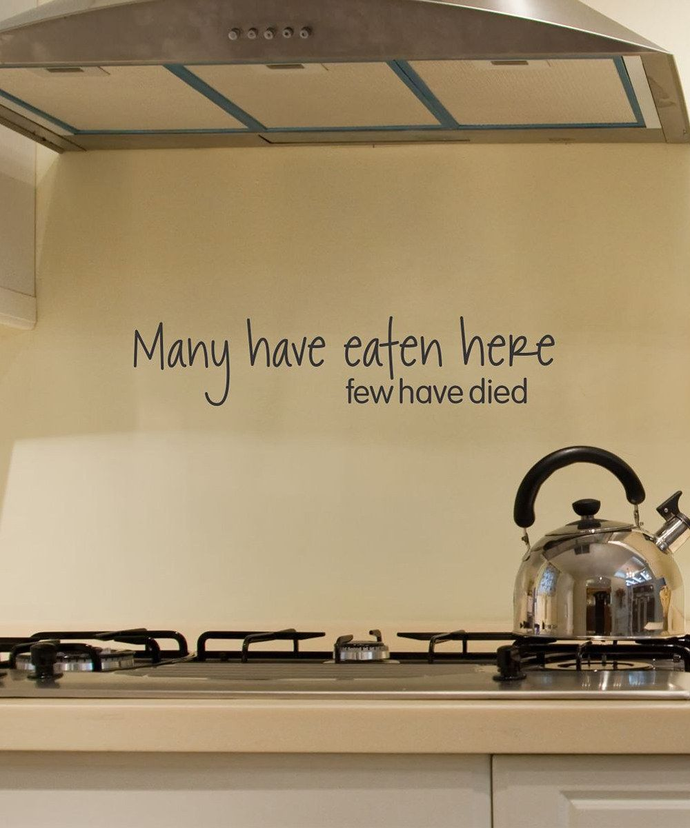 Take a look at this 'Many Have Eaten Here' Wall Decal on zulily today!
