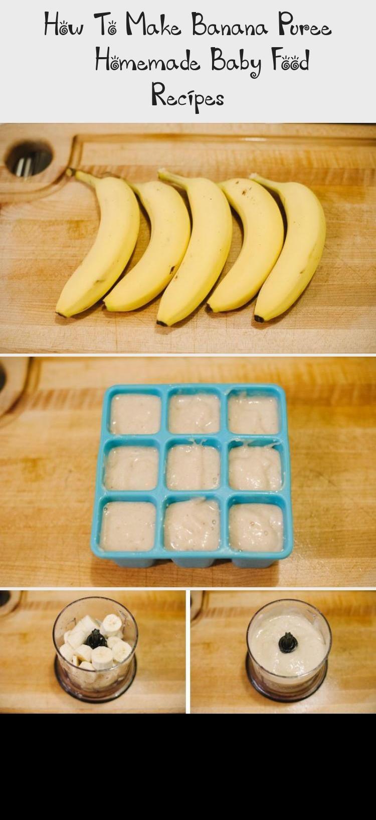 How To Make Banana Puree   Homemade Baby Food Recipes ...