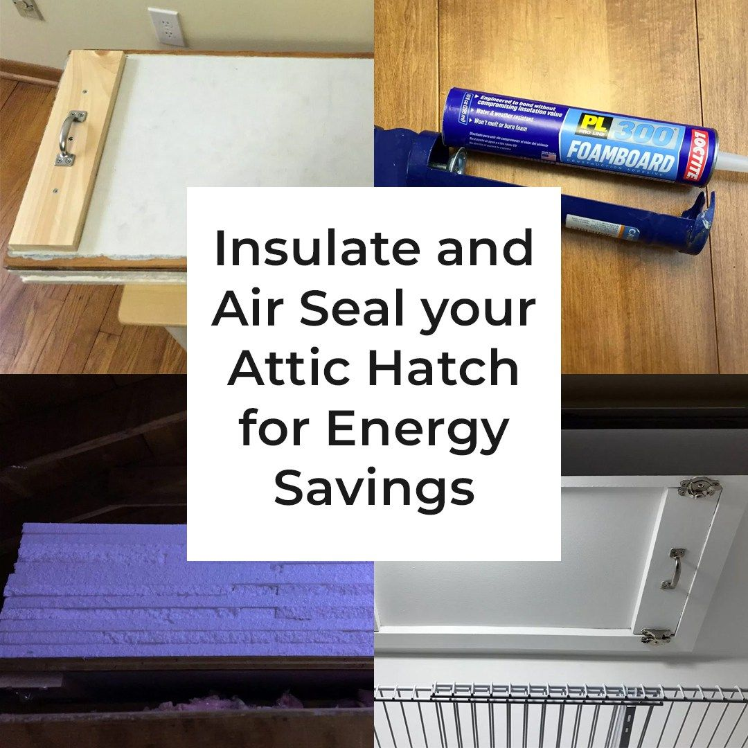 Insulate And Seal Your Attic Hatch Real Gospodar Attic Insulation Save Energy