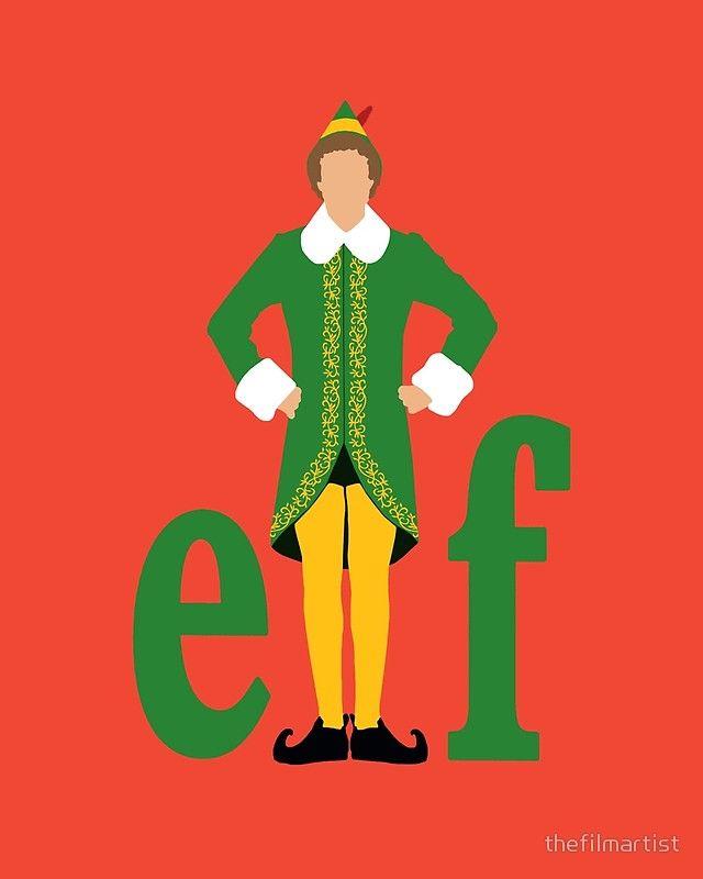 Elf Buddy The Elf Poster By Thefilmartist Cute Christmas Wallpaper Buddy The Elf Christmas Backrounds