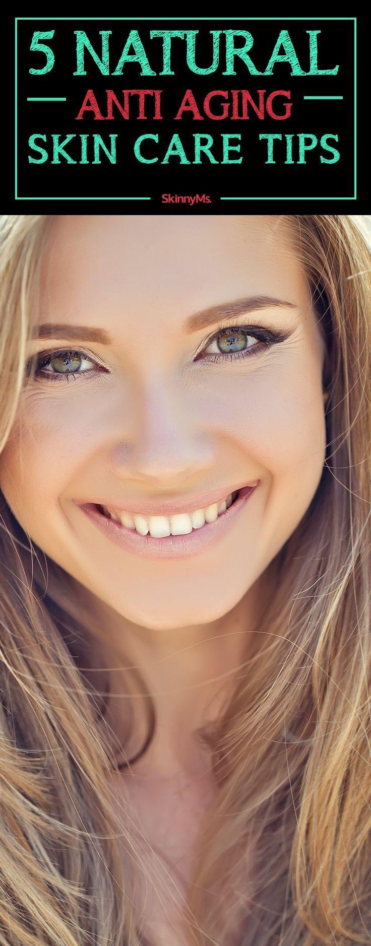 5 Natural Anti-Aging Skin Care Tips | Skinny Ms. Beautiful ...