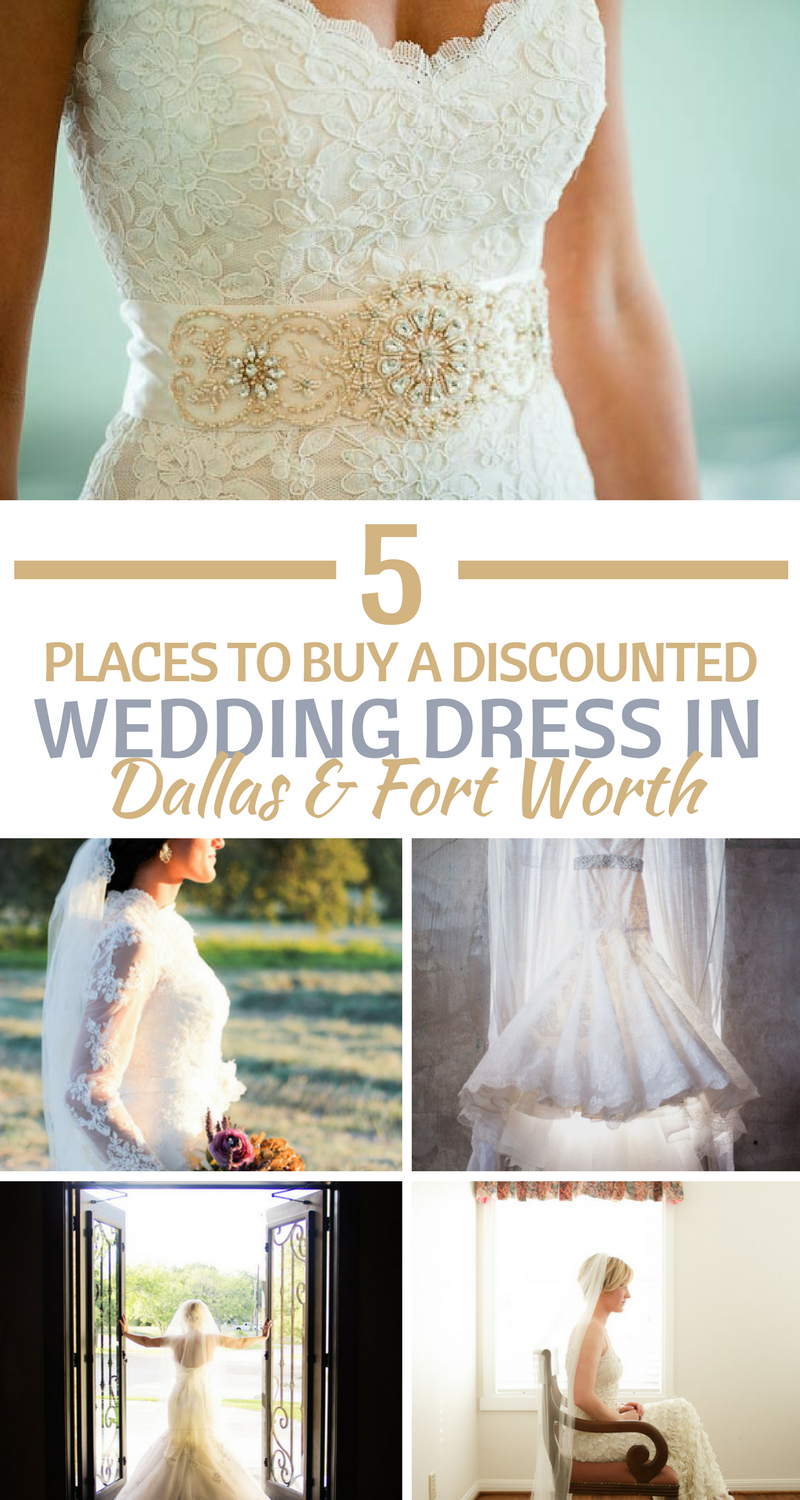 Looking For A Discounted Or Used Wedding Dress These Bridal Shops In Dallas And Fort