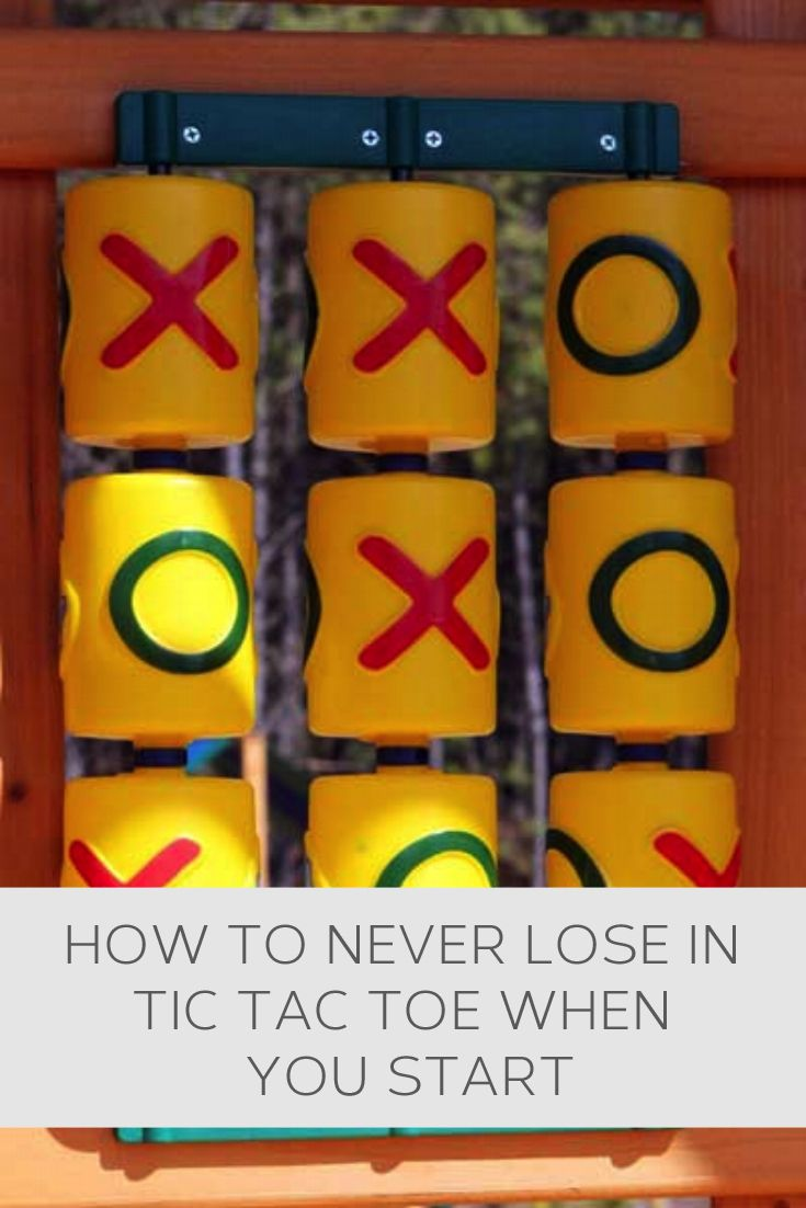 How To Never Lose In Tic Tac Toe When You Start Howto Helpful