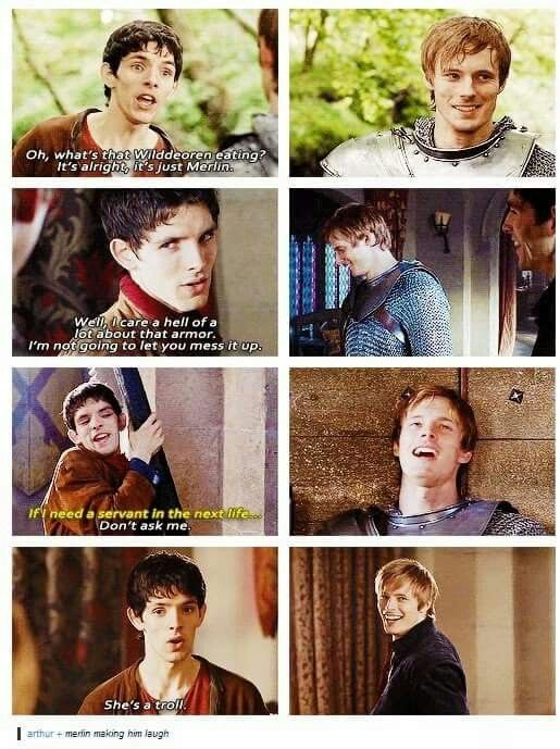Merlin making arthur laugh is quality