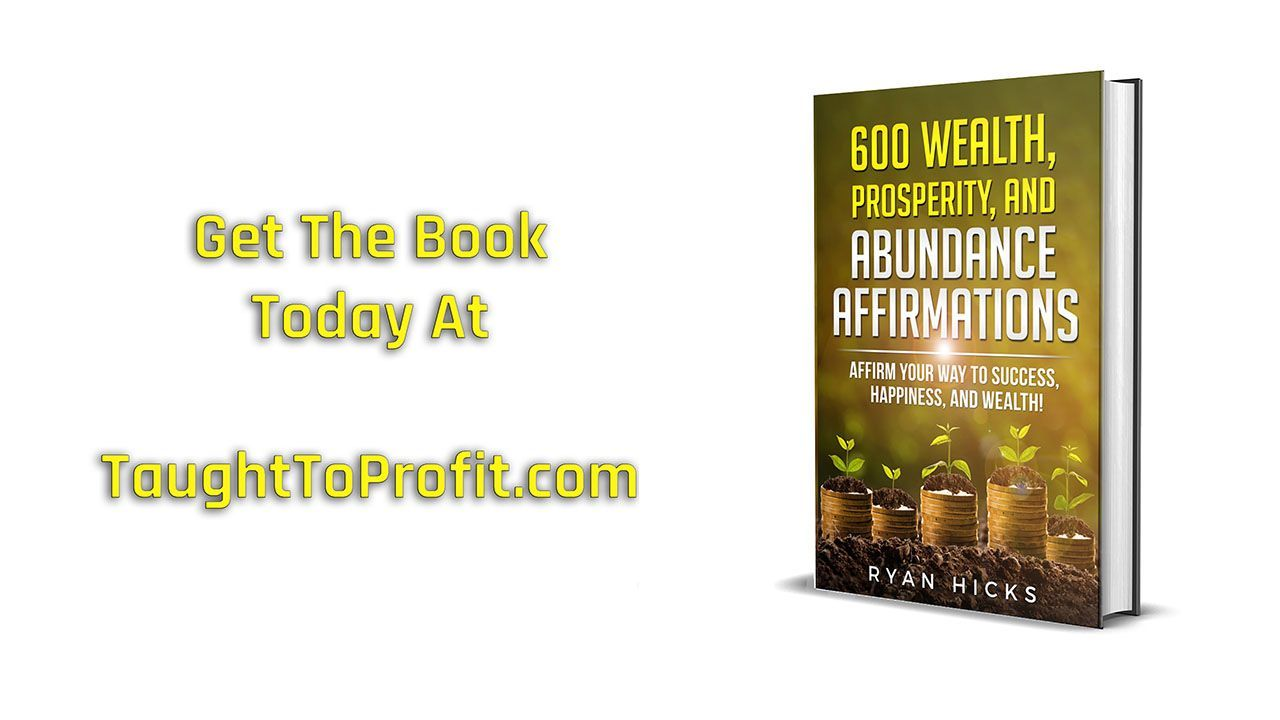 Make Wealth, Prosperity, And Abundance Affirmations Work For You!
