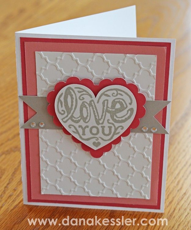 Love You Valentines Card CTMH Quatrefoil Embossing Folder Artiste
