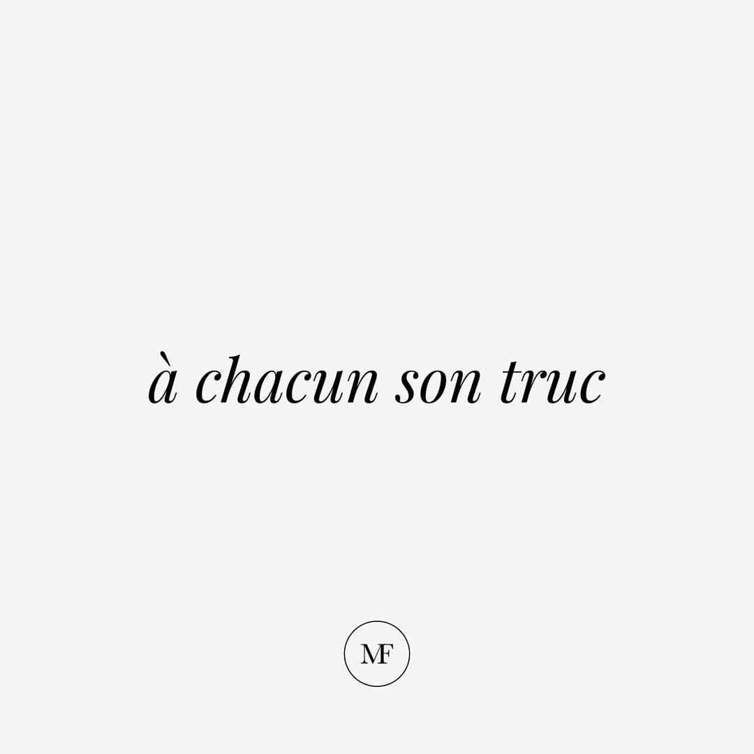 To Each His Own A ʃakœ Sɔ Tʁyk Alternatively Chacun Ses Gouts French Words Words Learn French