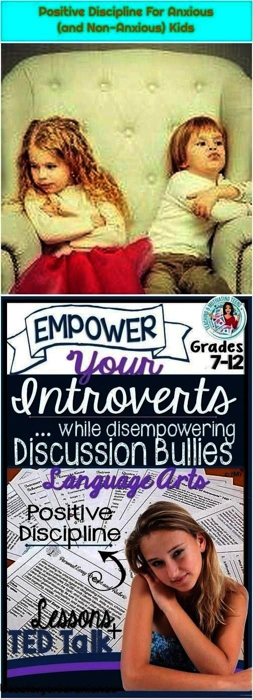 (and Non-Anxious) Kids Positive Discipline, Classroom Management - Empower Introverts - Accountabil
