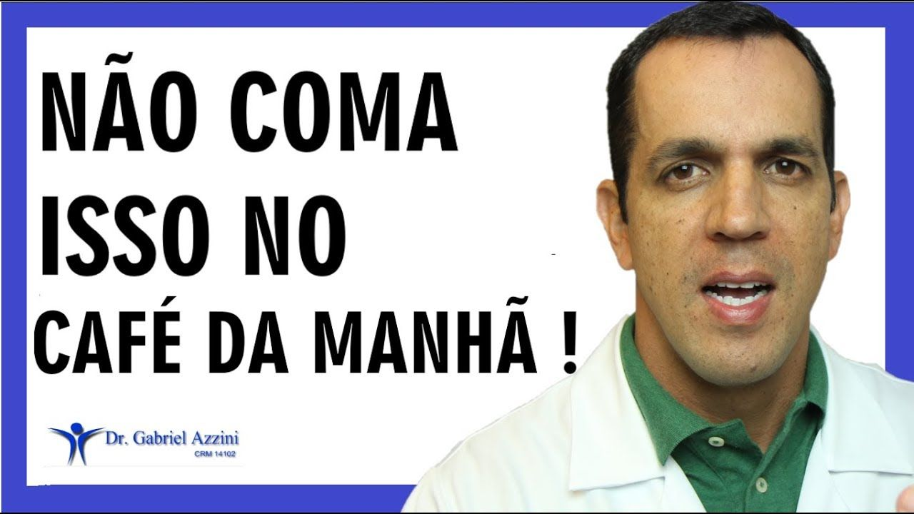 7 Alimentos Proibidos No Cafa Da Manhaƒ Dr Gabriel Azzini