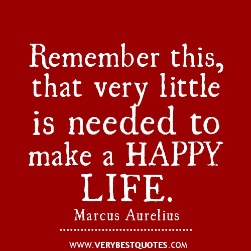 Captivating Motivational Wallpaper On Life: Remember This, That Very Little Is Needed  To Make A Happy Life.