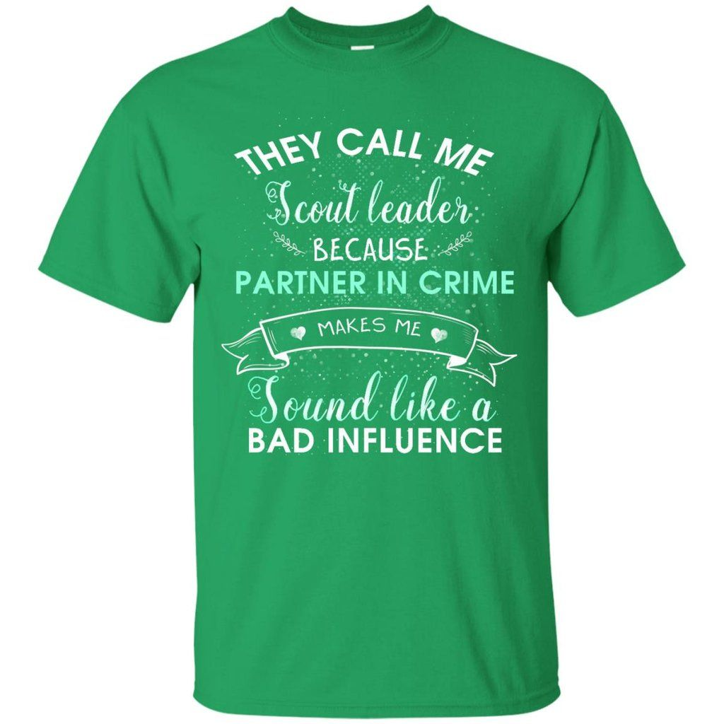 259326d65 They Call Me Scout Leader Girl Scout T Shirt | Girl Scouting Cool ...
