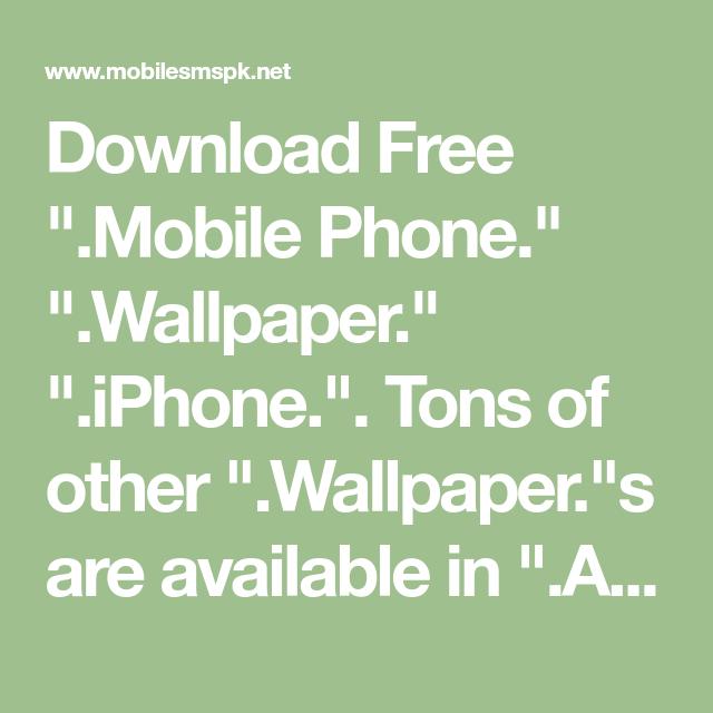 Download Free Mobile Phone Wallpaper iPhone - 4271 - MobileSMSPK.net