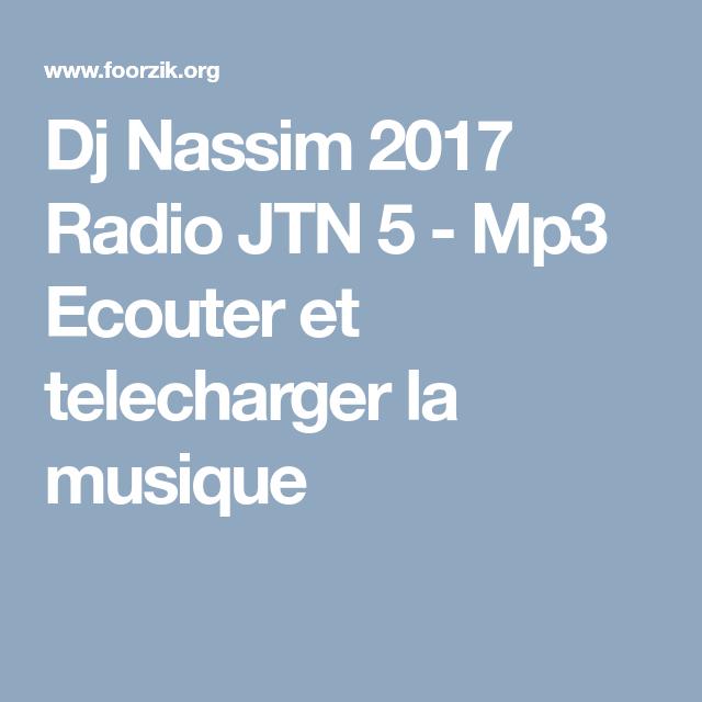 dj nassim 2017 radio jtn 5