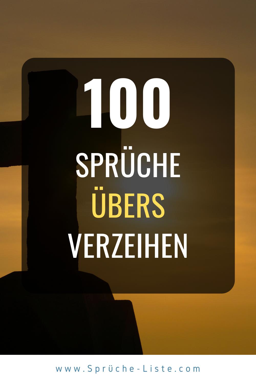 100 Sprüche übers verzeihen in 2020 | Sprüche, Zitate für