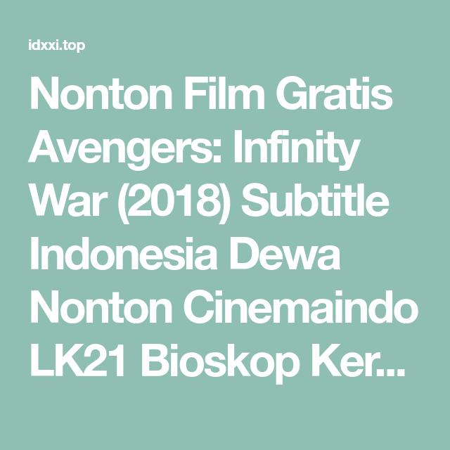 lk21 infinity war
