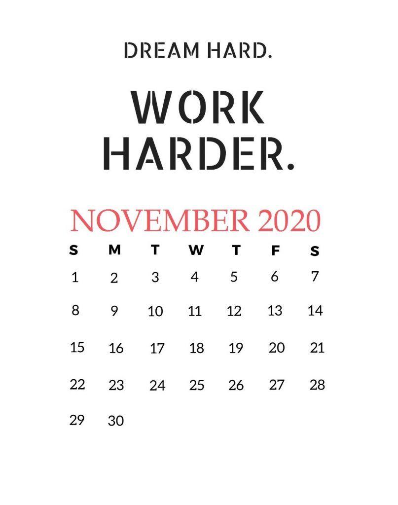 November 2020 Motivational Calendar Monthly Calendar Template Calendar Calendar March
