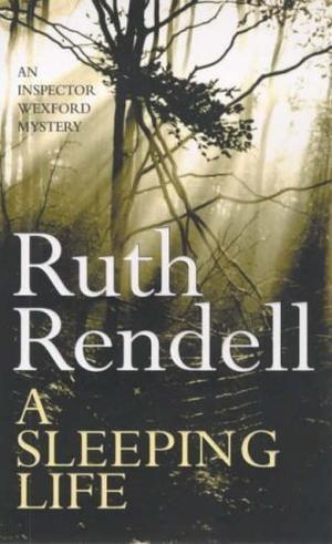 """""""A Sleeping Life (Inspector Wexford)"""" av Ruth Rendell"""