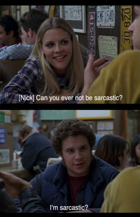 Freaks And Geeks Can You Ever Not Be Sarcastic Im Sarcastic