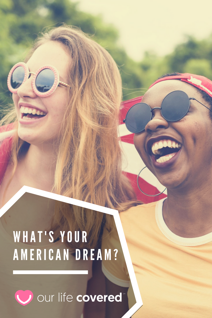 What's Your American Dream? | Life insurance premium ...