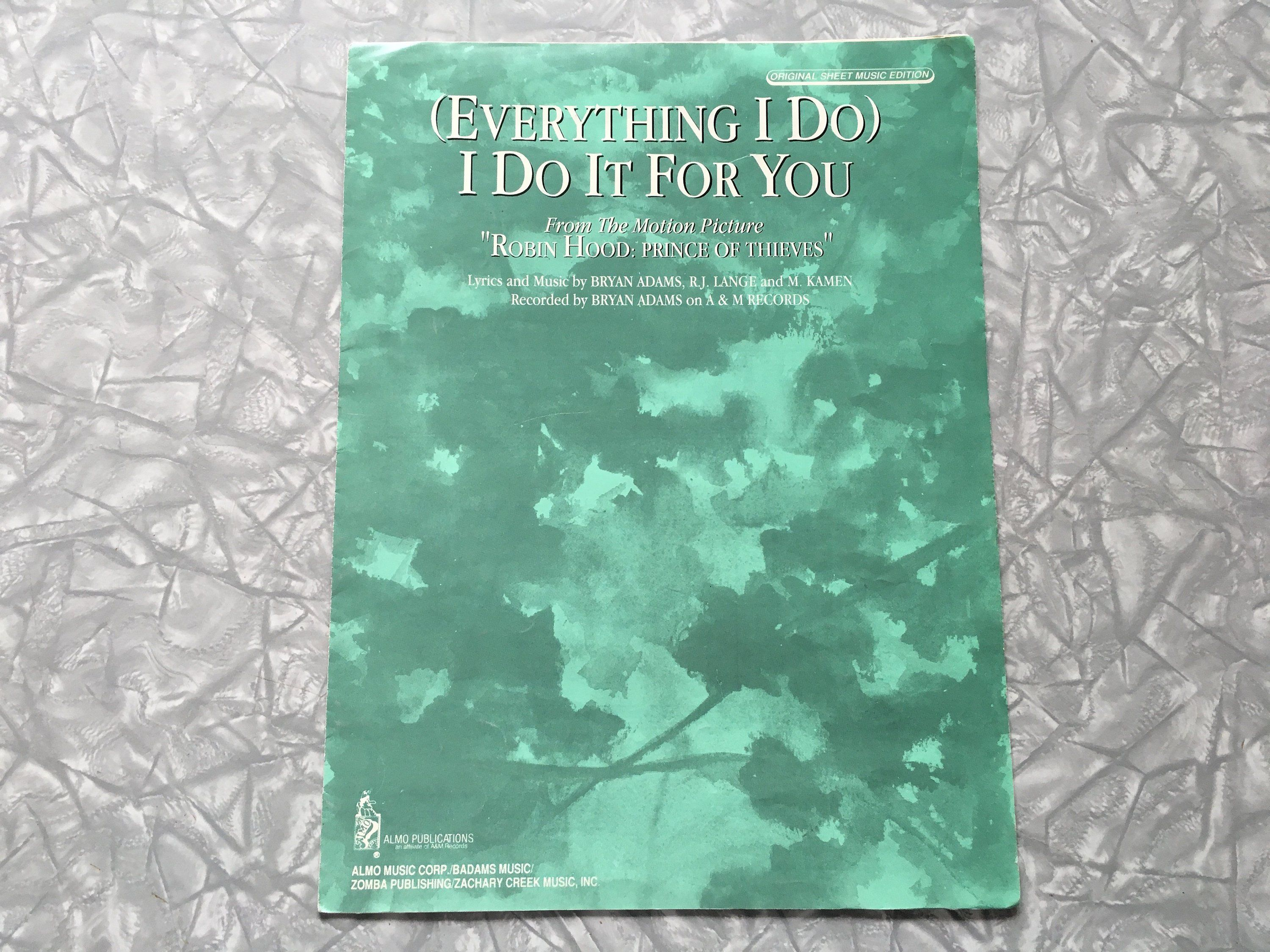 1991 Bryan Adams Everything I Do I Do It For You Sheet Music Bryan Adams Sheet Music Everything