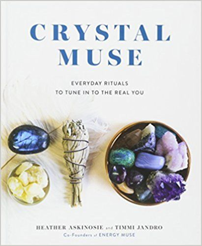 PDF DOWNLOAD] Crystal Muse: Everyday Rituals to Tune In to the Real