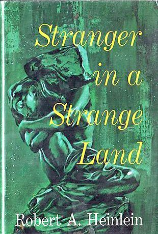 Stranger In A Strange Land By Robert A Heinlein First Edition Pub 1961 From John Lutschak Books And Biblio Com Fantasy Books Books Sci Fi Books