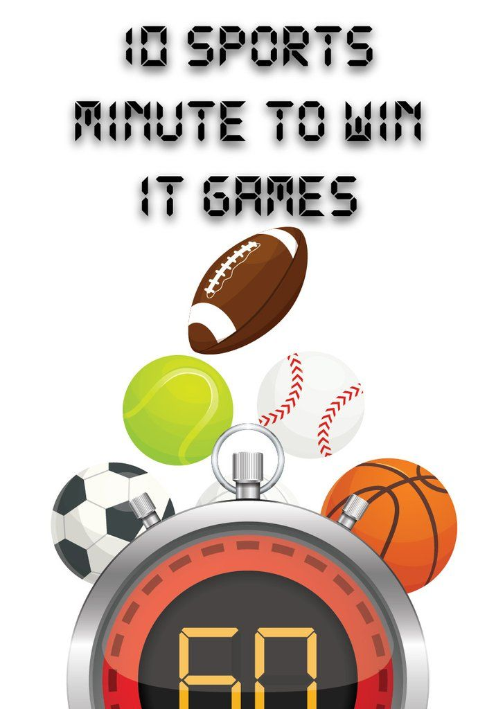 Sports Minute To Win It Games Minute To Win It Games Minute To Win It Games For Kids
