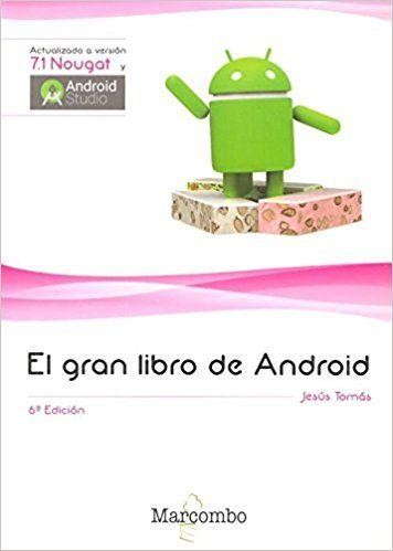 El gran libro de Android / Jesús Tomás Gironés | Libros