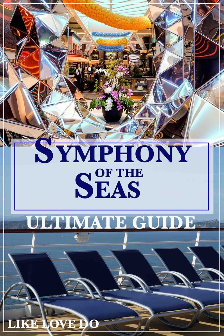 Whats Onboard Symphony Of The Seas A Guide To The Largest