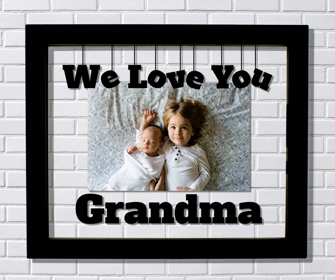 We Love You Grandma Frame Floating Frame Photo Picture Frame